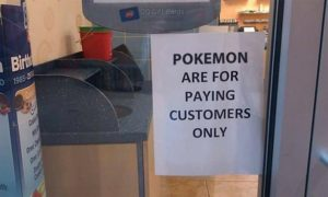 "The response to Pokemon Go varies, with some, like this Dairy Queen, telling the public that ""Pokemon are for paying customers only."""
