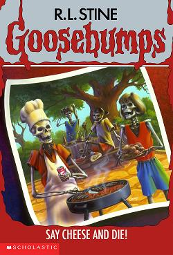 The fun of Goosebumps is inherent in its titles, as indicated by Say Cheese and Die!